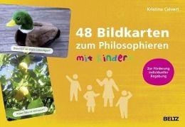 48 Bildkarten zum Philosophieren mit Kindern, Kristina Calvert