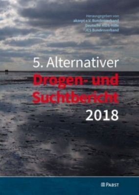 5. Alternativer Drogen- und Suchtbericht 2018 -  pdf epub
