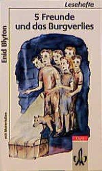 5 Freunde und das Burgverlies, Enid Blyton