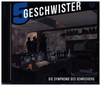 5 Geschwister - Die Symphonie des Schreckens, 1 Audio-CD, Tobias Schuffenhauer, Tobias Schier