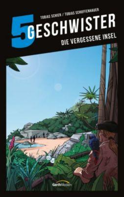 5 Geschwister: Die vergessene Insel (Band 13), Tobias Schuffenhauer, Tobias Schier