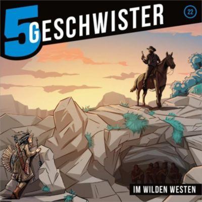 5 Geschwister - Im wilden Westen, 1 Audio-CD, Tobias Schuffenhauer, Tobias Schier