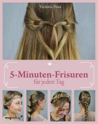 5-Minuten-Frisuren für jeden Tag, Victoria Posa