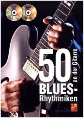 50 Blues-Rhythmiken an der Gitarre, m. Audio-CD + DVD, Dieter Fehrenbacher