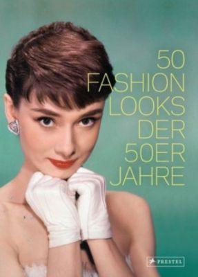 50 fashion looks der 50er jahre buch portofrei bei. Black Bedroom Furniture Sets. Home Design Ideas