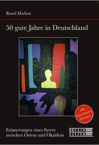 50 gute Jahr in Deutschland - Bassel Maduar |
