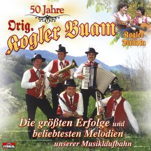 50 Jahre - Die größten Erfolge, Orig. Kogler Buam