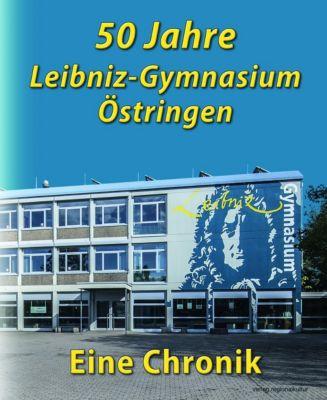 50 Jahre Leibniz-Gymnasium Östringen