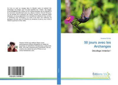 50 jours avec les Archanges, Vanessa Schütz
