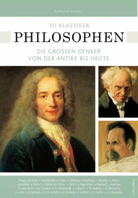 50 Klassiker Philosophen, Edmund Jacoby, Ulrike Braun
