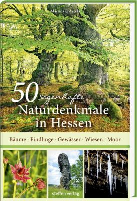 50 sagenhafte Naturdenkmale in Hessen - Martina D'Ascola pdf epub