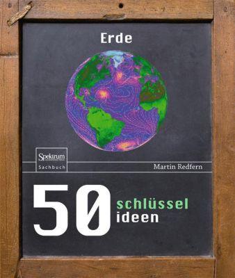 50 Schlüsselideen Erde, Martin Redfern