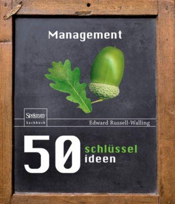 50 Schlüsselideen Management - Edward Russell-Walling |