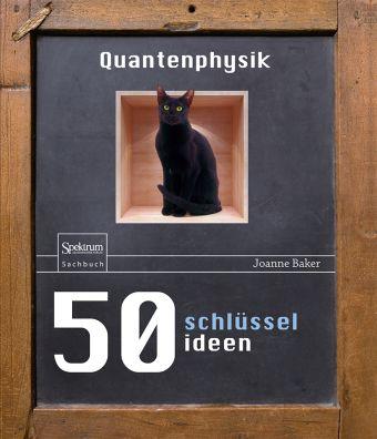 50 Schlüsselideen Quantenphysik, Joanne Baker