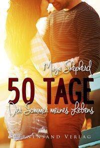 50 Tage: Der Sommer meines Lebens, Maya Shepherd