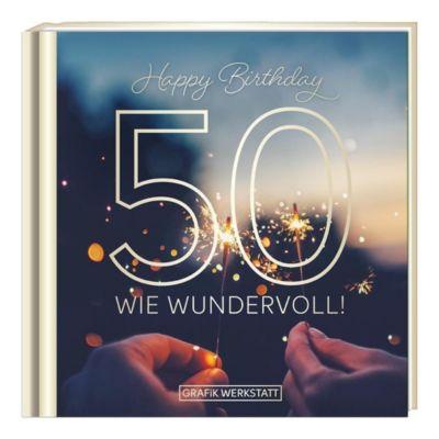 50 - wie wundervoll! - Grafik Werkstatt |