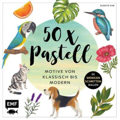 50 x Pastell - Motive von klassisch bis modern - Eunhye Kim pdf epub