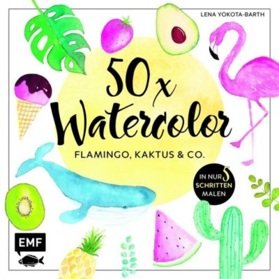 50 x Watercolor: Flamingo, Kaktus & Co. - Lena Yokota-Barth |