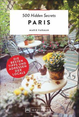500 Hidden Secrets Paris, Marie Farman