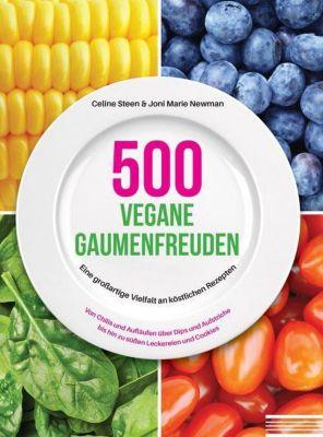 500 vegane Gaumenfreuden