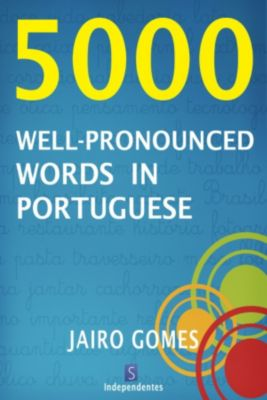 5000 Well-Pronounced Words In Portuguese, Jairo Gomes