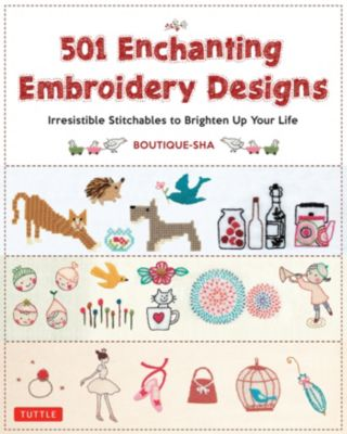 501 Enchanting Embroidery Designs, Boutique-Sha