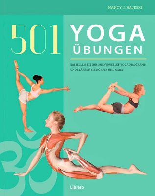 501 Yoga Übungen - Nancy J. Hajeski |