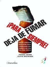 52 Ideas Brillantes: Deja de fumar ¡Para siempre!, Peter Cross, Clive Hopwood