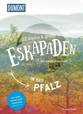52 kleine & große Eskapaden in der Pfalz - Thomas Diehl pdf epub
