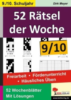 52 Rätsel der Woche / Klasse 9-10, Dirk Meyer