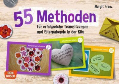 55 Methoden für erfolgreiche Teamsitzungen und Elternabende in der Kita - Margit Franz pdf epub