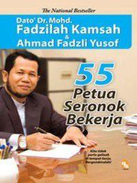 55 Petua Seronok Bekerja, Ahmad Fadzli Yusof, Mohd Fadzilah Kamsah