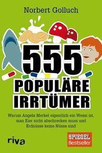 555 populäre Irrtümer, Norbert Golluch