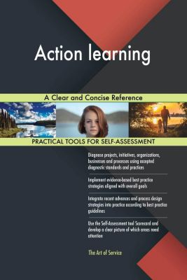 5STARCooks: Action learning A Clear and Concise Reference, Gerardus Blokdyk