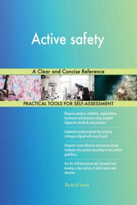 5STARCooks: Active safety A Clear and Concise Reference, Gerardus Blokdyk