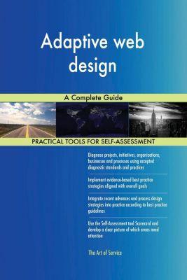 5STARCooks: Adaptive web design A Complete Guide, Gerardus Blokdyk