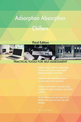 5STARCooks: Adsorption Absorption Chillers Third Edition, Gerardus Blokdyk