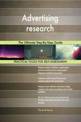 5STARCooks: Advertising research The Ultimate Step-By-Step Guide, Gerardus Blokdyk