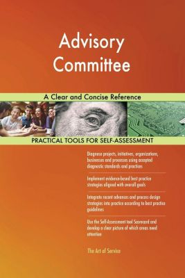 5STARCooks: Advisory Committee A Clear and Concise Reference, Gerardus Blokdyk