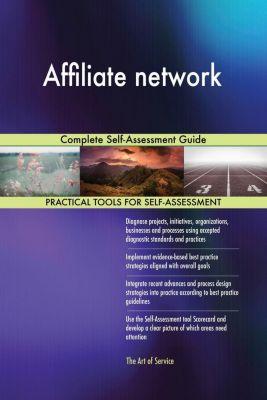 5STARCooks: Affiliate network Complete Self-Assessment Guide, Gerardus Blokdyk