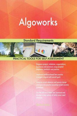 5STARCooks: Algoworks Standard Requirements, Gerardus Blokdyk