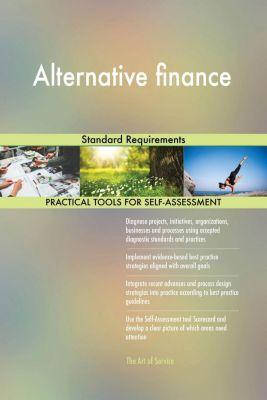 5STARCooks: Alternative finance Standard Requirements, Gerardus Blokdyk