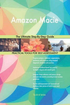 5STARCooks: Amazon Macie The Ultimate Step-By-Step Guide, Gerardus Blokdyk