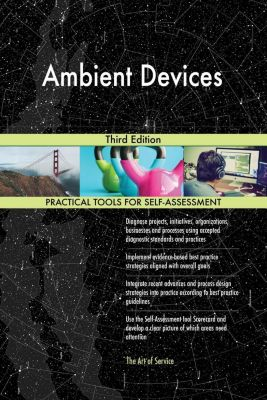 5STARCooks: Ambient Devices Third Edition, Gerardus Blokdyk