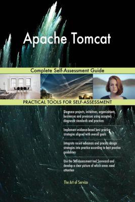 5STARCooks: Apache Tomcat Complete Self-Assessment Guide, Gerardus Blokdyk