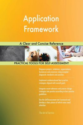 5STARCooks: Application Framework A Clear and Concise Reference, Gerardus Blokdyk