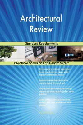 5STARCooks: Architectural Review Standard Requirements, Gerardus Blokdyk