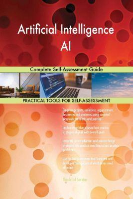 5STARCooks: Artificial Intelligence AI Complete Self-Assessment Guide, Gerardus Blokdyk