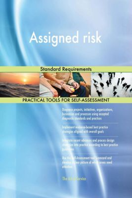 5STARCooks: Assigned risk Standard Requirements, Gerardus Blokdyk