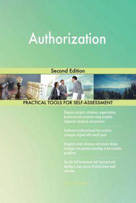 5STARCooks: Authorization Second Edition, Gerardus Blokdyk